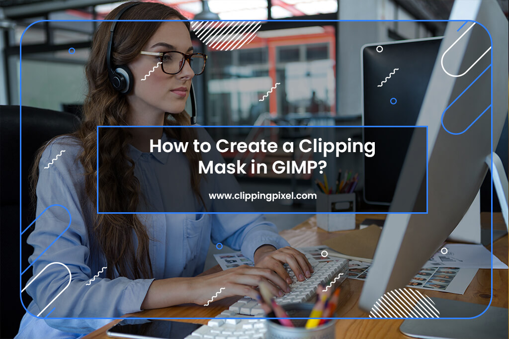 Create a Clipping Mask in GIMP