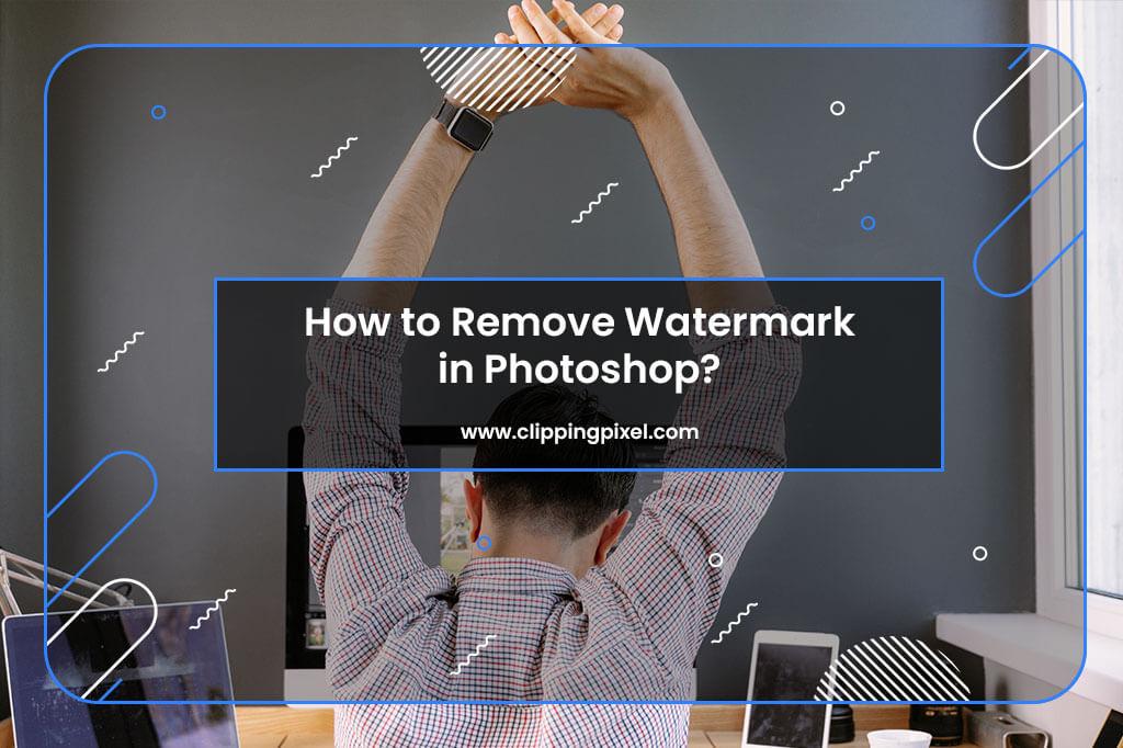 Remove Watermark in Photoshop
