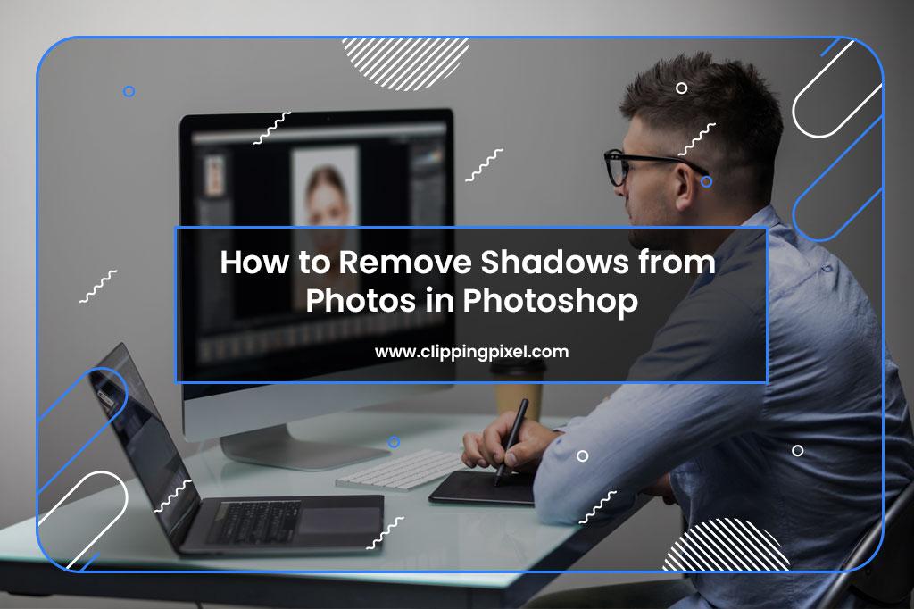 Remove shadows on photoshop